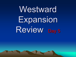 Westward Expansion Review