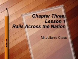 Chapter Three, Lesson 1 Rails Across the Nation