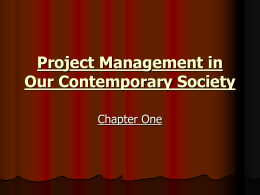 Project Management in Our Contemporary Society