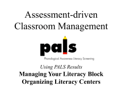 Assessment-driven Classroom Management Using PALS Results