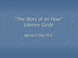 """The Story of an Hour"" Literary Guide"