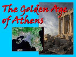 The Golden Age of Athens - Mrs. Silverman: Social Studies