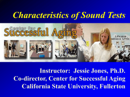 Characteristics of Sound Tests - California State University, Fullerton
