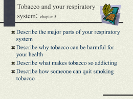 Tobacco and your respiratory system: chapter 5