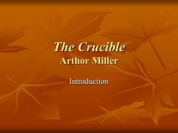 """The Crucible"" PPT"