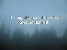 The Significance of the Red River Settlement