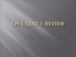 CH 5 quiz 1 review