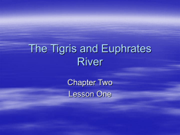 The Tigris and Euphrates River