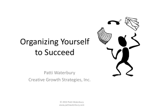 Organizing Yourself to Succeed