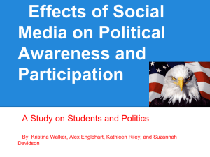 Effects of Social Media on Political Awareness and