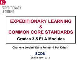Expeditionary Learning & Common Core Standards - Grades 3-5