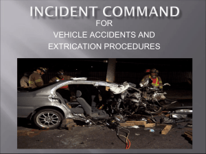 INCIDENT COMMAND - Advanced Extrication