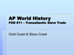Class Notes - Gold Coast & Slave Coast