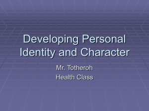 Developing Personal Identity and Character