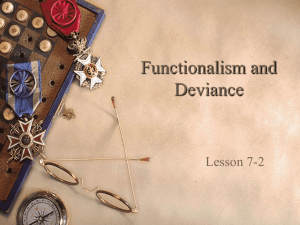 Lesson 7-2: Functionalism and Deviance