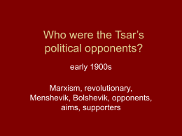 Who were the Tsar`s political opponents