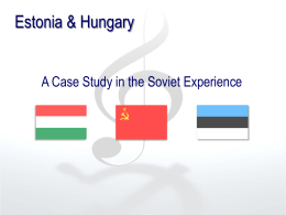Estonia and Hungary: a case study in the Soviet experience