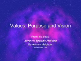 Values, Purpose and Vision