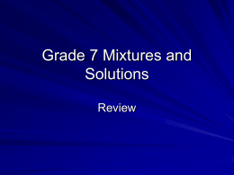 Grade 7 Mixtures and Solutions