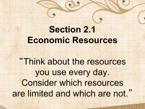 "Section 2.1 Economic Resources ""Think about the resources you"