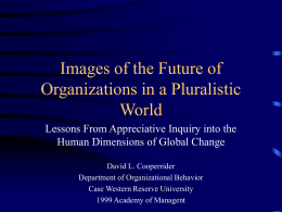 Future of Organizations - The Appreciative Inquiry Commons