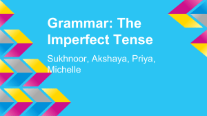 Grammar: The Imperfect Tense