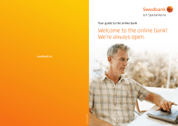 Welcome to the online bank! We`re always open.