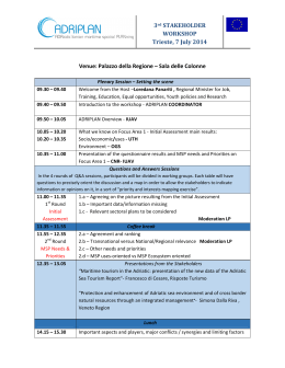 3rd STAKEHOLDER WORKSHOP Trieste, 7 July 2014 Venue