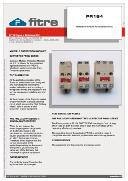 FITRE S.p.A. • Divisione DSI Protection modules for telephone lines