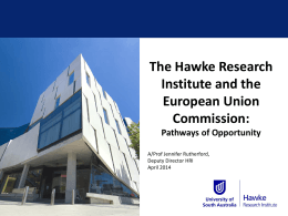 The Hawke EU Centre for Mobilities, Migrations and Cultural
