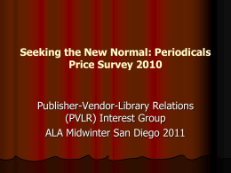Seeking the New Normal: Periodicals Price Survey