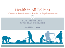 Health in All Policies Presentation (PowerPoint)