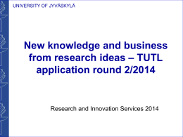 New knowledge and business from research ideas * TUTL