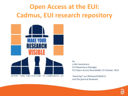 Open Access at the EUI: Cadmus - European University Institute