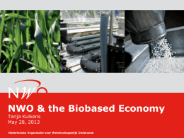 NWO Fund NCI - BioBased Economy