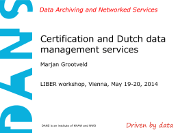 Certification and Dutch data management services