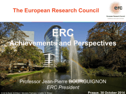 The European Research Council What is ERC?