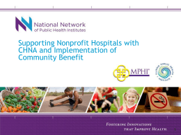 Supporting Nonprofit Hospitals with CHNA and Implementation of