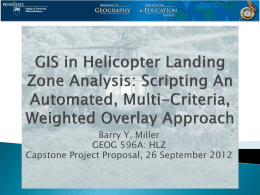 GIS in Helicopter Landing Zone Analysis