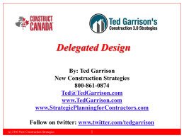 Delegated Design - Ted Garrison`s Construction 3.0 Strategies