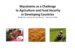 Mycotoxins as a Challenge to Agriculture and Food Security in