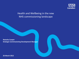 Health and Wellbeing in the new NHS commissioning