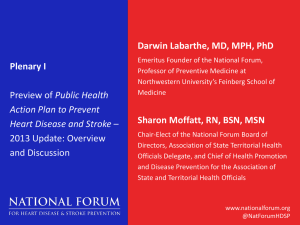 Plenary I - National Forum for Heart Disease and Stroke Prevention
