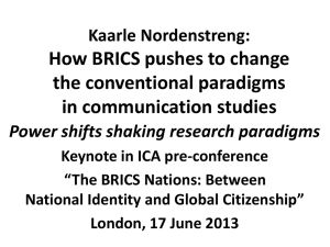 How BRICS Pushes to Change the Conventional Paradigms in