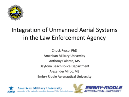 Integration of Unmanned Arial Systems in the Law