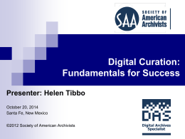 Digital Curation - Society of American Archivists