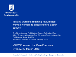 Missing Workers: Retaining Mature Age Women