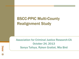 BSCC-PPIC Multi-county Study - Association for Criminal Justice