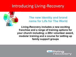 The Living-Recovery Franchise - The Community Church Honiton