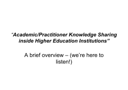 Academic Practitioner Knowledge Sharing inside Higher Education